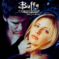 Cover Soundtrack - Buffy: The Vampire Slayer - The Album [Serie]